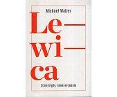 Szczegóły książki LEWICA. STARE BŁĘDY, NOWE WYZWANIA