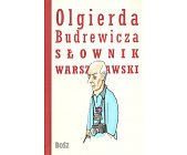 Szczegóły książki SŁOWNIK WARSZAWSKI