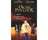 Szczegóły książki OKSA POLLOCK - TOM 3 - SERCE DWÓCH ŚWIATÓW