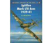 Szczegóły książki SPITFIRE MARK I/II ACES 1939-1941 (OSPREY AIRCRAFT OF THE ACES 12)