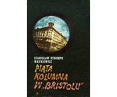 """Szczegóły książki PIĄTA KOLUMNA W """"BRISTOLU"""""""