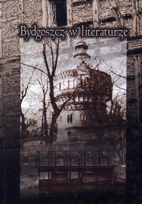 BYDGOSZCZ W LITERATURZE