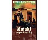 Szczegóły książki MAJAKI ANGUSA MAC OG