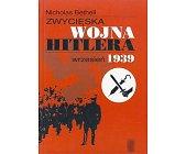 Szczegóły książki ZWYCIĘSKA WOJNA HITLERA, WRZESIEŃ 1939