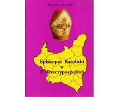 Szczegóły książki EPOSKOPAT KATOLICKI W II RZECZYPOSPOLITEJ