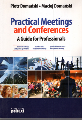 PRACTICAL MEETINGS AND CONFERENCES. A GUIDE FOR PROFESSIONALS