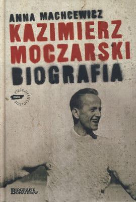 KAZIMIERZ MOCZARSKI - BIOGRAFIA