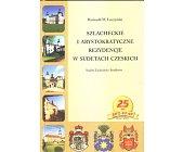 Szczegóły książki SZLACHECKIE I ARYSTOKRATYCZNE REZYDENCJE W SUDETACH CZESKICH