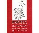 Szczegóły książki HISTORIA ŻYCIA PRYWATNEGO, TOM 2 - OD EUROPY FEUDALNEJ DO RENESANSU