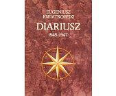 Szczegóły książki DIARIUSZ 1945 - 1947