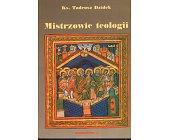 Szczegóły książki MISTRZOWIE TEOLOGII