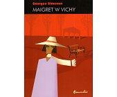 Szczegóły książki MAIGRET W VICHY