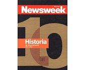 Szczegóły książki NEWSWEEK POLSKA - HISTORIA W OKŁADKACH 2001 - 2011