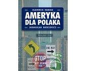 Szczegóły książki AMERYKA DLA POLAKA