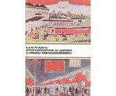 Szczegóły książki ŻYCIE CODZIENNE W JAPONII U PROGU NOWOCZESNOŚCI 1868 - 1912