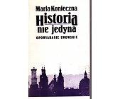 Szczegóły książki HISTORIA NIE JEDYNA