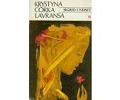 Szczegóły książki KRYSTYNA CÓRKA LAVRANSA - 3 TOMY