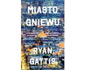 Szczegóły książki MIASTO GNIEWU