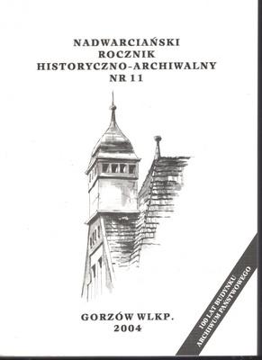 NADWARCIAŃSKI ROCZNIK HISTORYCZNO - ARCHIWALNY - TOM 11