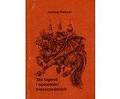 Szczegóły książki STO LEGEND I OPOWIEŚCI BIESZCZADZKICH