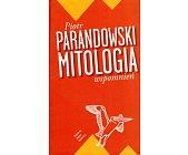 Szczegóły książki MITOLOGIA WSPOMNIEŃ