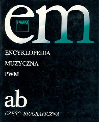 ENCYKLOPEDIA MUZYCZNA - TOM 1
