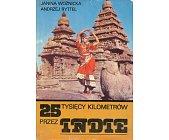 Szczegóły książki 25 TYSIĘCY KILOMETRÓW PRZEZ INDIE