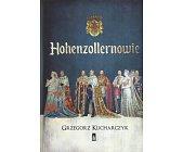Szczegóły książki HOHENZOLLERNOWIE