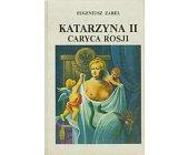 Szczegóły książki KATARZYNA II CARYCA ROSJI