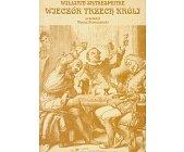 Szczegóły książki WIECZÓR TRZECH KRÓLI LUB CO CHCECIE