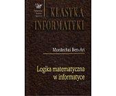 Szczegóły książki LOGIKA MATEMATYCZNA W INFORMATYCE