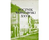 Szczegóły książki ROCZNIK WARSZAWSKI XXVII