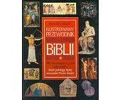 Szczegóły książki ILUSTROWANY PRZEWODNIK PO BIBLII
