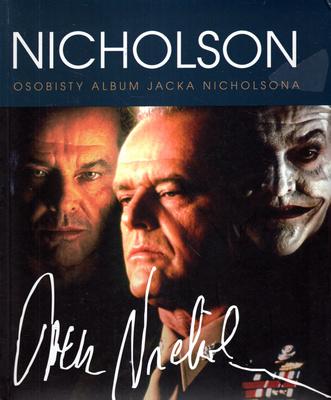 JACK NICHOLSON. OSOBISTY ALBUM JACKA NICHOLSONA