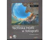 Szczegóły książki TECHNIKA HDRI W FOTOGRAFII