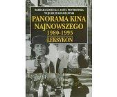 Szczegóły książki PANORAMA KINA NAJNOWSZEGO 1980 - 1995