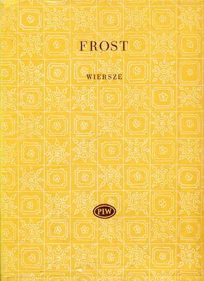 Wiersze Autor Robert Frost Antykwariat Warszawski